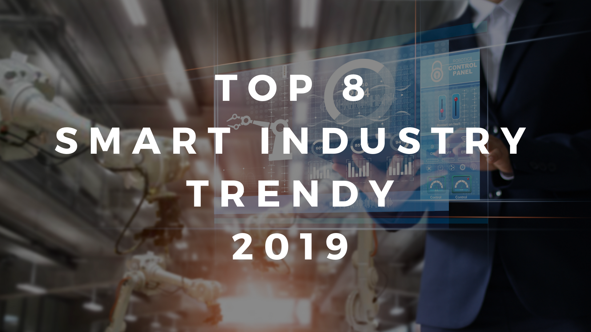 Top Smart Industry Trendy 2019 banner