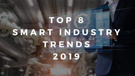 Top 8 Smart Industry-Trends in Logistik und Fertigung 2019
